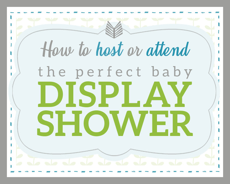 "d1dd659f9828 How to host or attend a ""Display Baby Shower"" - The Basket Lady"