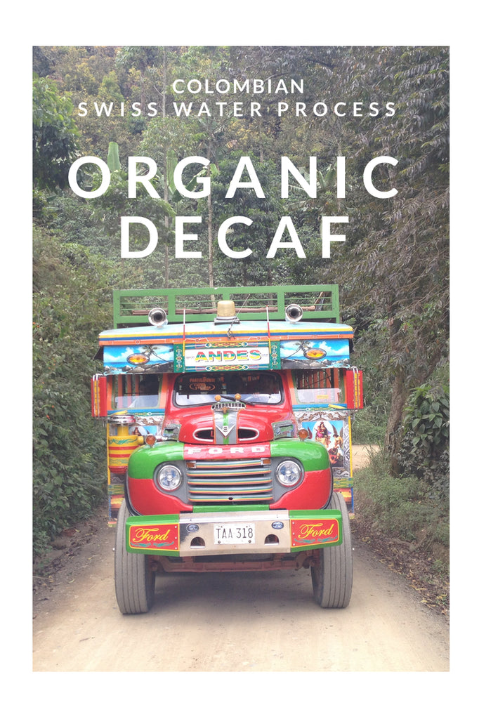 Colombia Swiss Water Process - Decaffeinated Organic Coffee