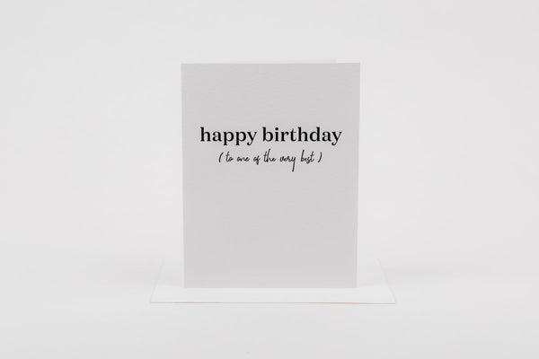 Happy Birthday To One of The Best Greeting Card