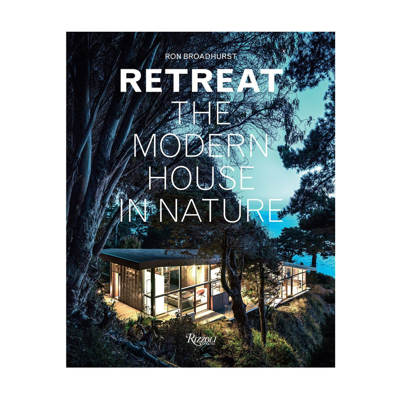 Retreat The Modern House in Nature Book