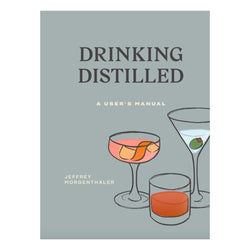 Drinking Distilled: A User's Manual Book