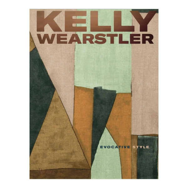 Kelly Wearstler: Evocative Style Book