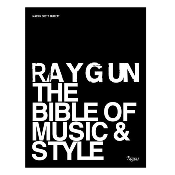 Ray Gun - The Bible of Music and Style