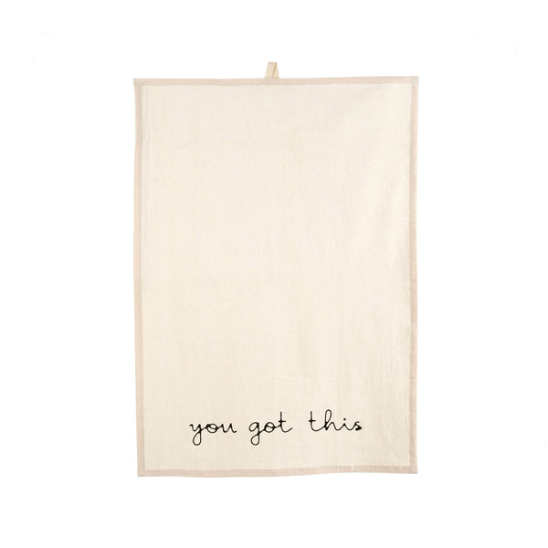 You Got This Tea Towels