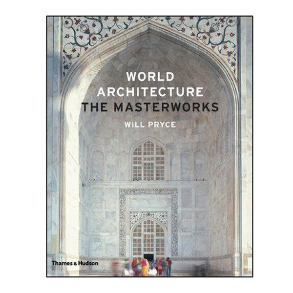 World Architecture - The Masterworks Book