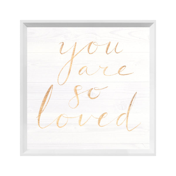 You Are So Loved II Framed Print