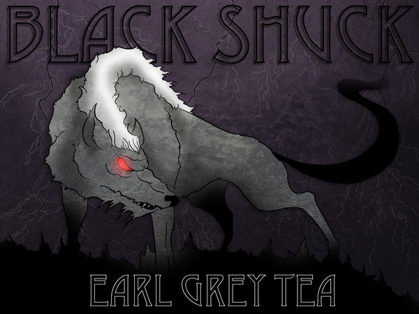 Black Shuck Earl Grey