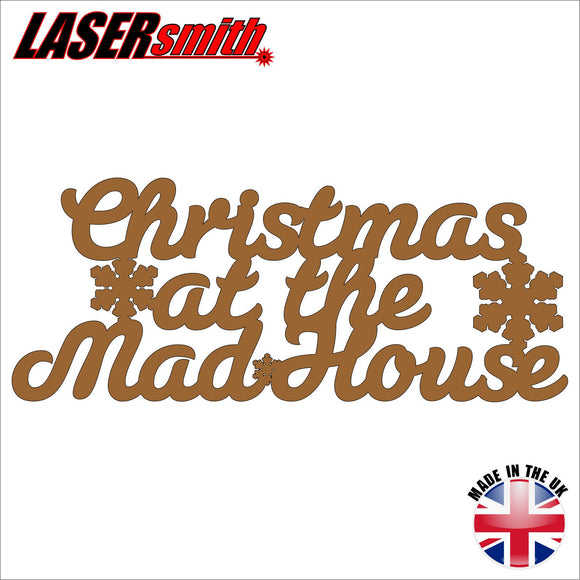 Christmas at the Mad House