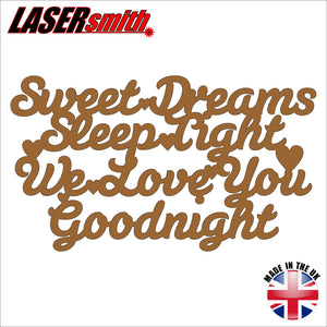 Sweet Dreams, Sleep Tight, We Love You, Goodnight