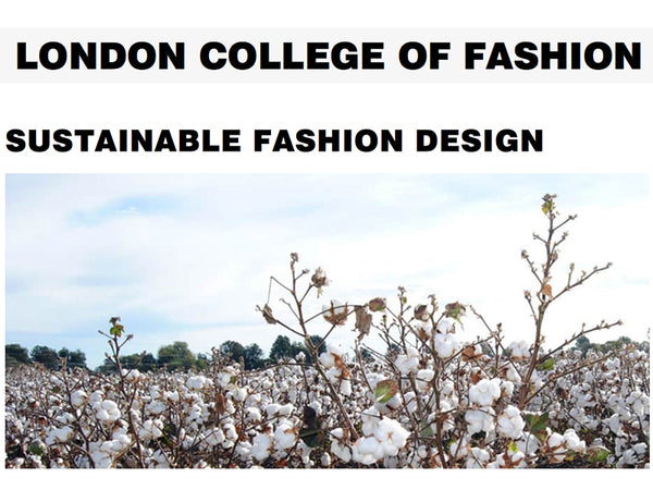Sustainable Fashion Design short course LCF