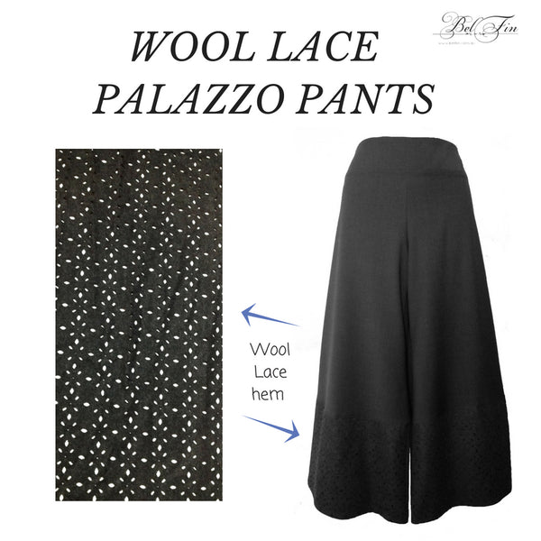 PALAZZO CROP PANTS - WITH WOOL LACE HEM