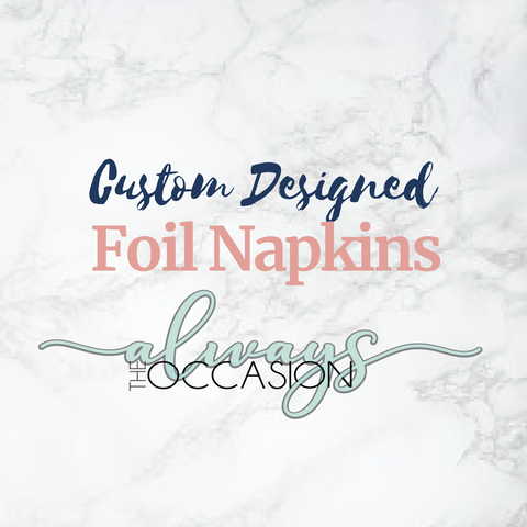 Custom Design Foil Napkins