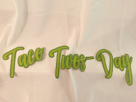 Taco TWOS Day Banner