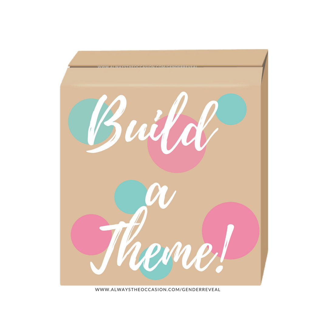 Build your own theme Gender reveal box