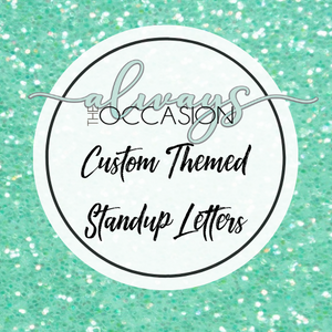 Custom Theme Stand Up Letters