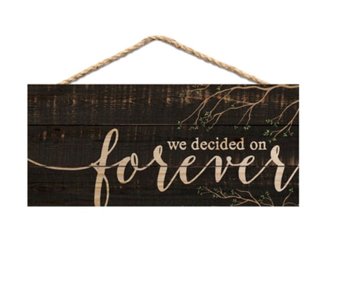 Decided on Forever Pallet Sign