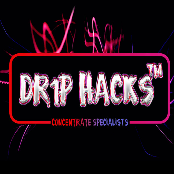 Drip Hacks Concentrates