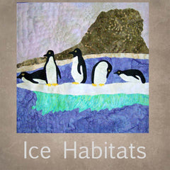 Ice Habitats Quilt Collection Patterns Penguins Killer Whales Polar Bears Arctic Antarctic
