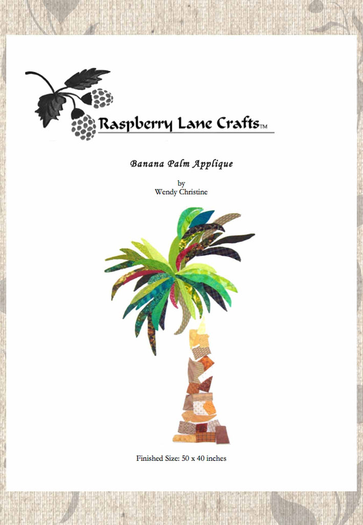 Raspberry Lane Crafts Banana Palm Applique pattern is green banana-shaped leaves on a tree trunk of yellows and browns in triangles and squares.  Designed by Wendy Christine. Digital download front page. Raspberry Lane Crafts