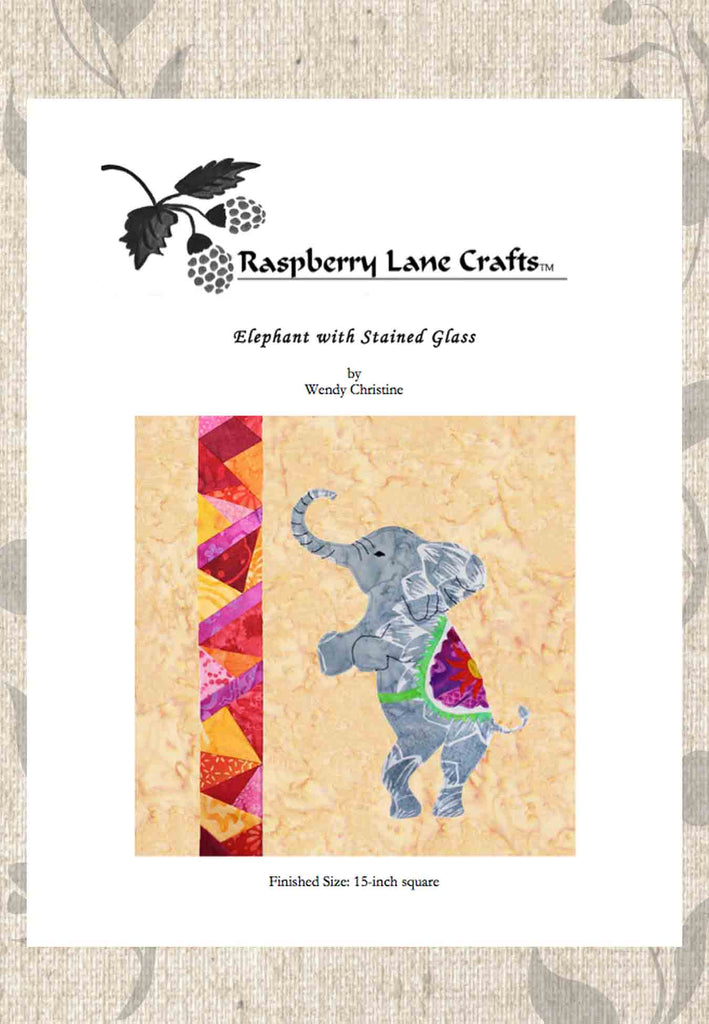 Circus elephant with stained glass quilt pattern download for sale at Raspberry Lane Crafts