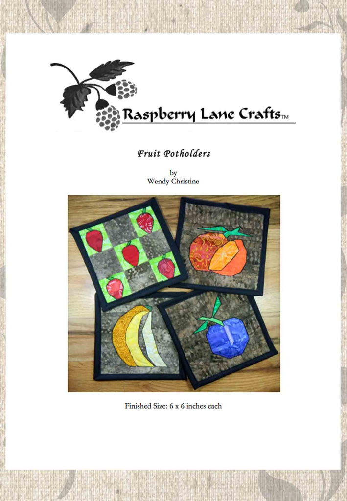 Fruit Potholders quilted pattern digital download front page pictures a five block of strawberries, orange, bananas and plum.  Sold by Raspberry Lane Crafts.
