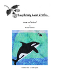 Orca and Friend quilt block pattern download front cover features a killer whale next to a submerged iceberg with penguin diving.  Raspberry Lane Crafts.  Buy purchase