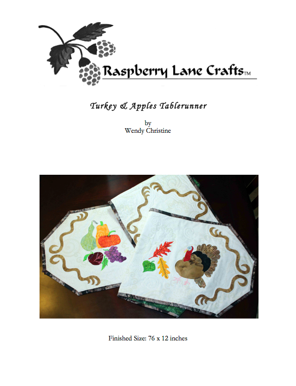 Turkey and Apples Tablerunner quilted pattern digital download front page features filigree design with a turkey and fall leaves on one end and gourds and fruit on the other.  Raspberry Lane Crafts.