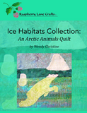 Ice Habitats Collection: An Arctic Animals Quilt by Wendy Christine Digital Download front cover features polar bear swimming and Raspberry Lane Crafts logo in color pink, green and black. Purchase at Raspberry Lane Crafts.