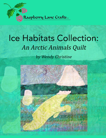 Ice Habitats Collection: An Arctic Animals Quilt Book Digital Download