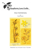 Flower Field embroidery pattern features Orchid Trio and Sunflower Ivy download at Raspberry Lane Crafts.  Designed by Wendy Christine. New July 2018 for Sale.
