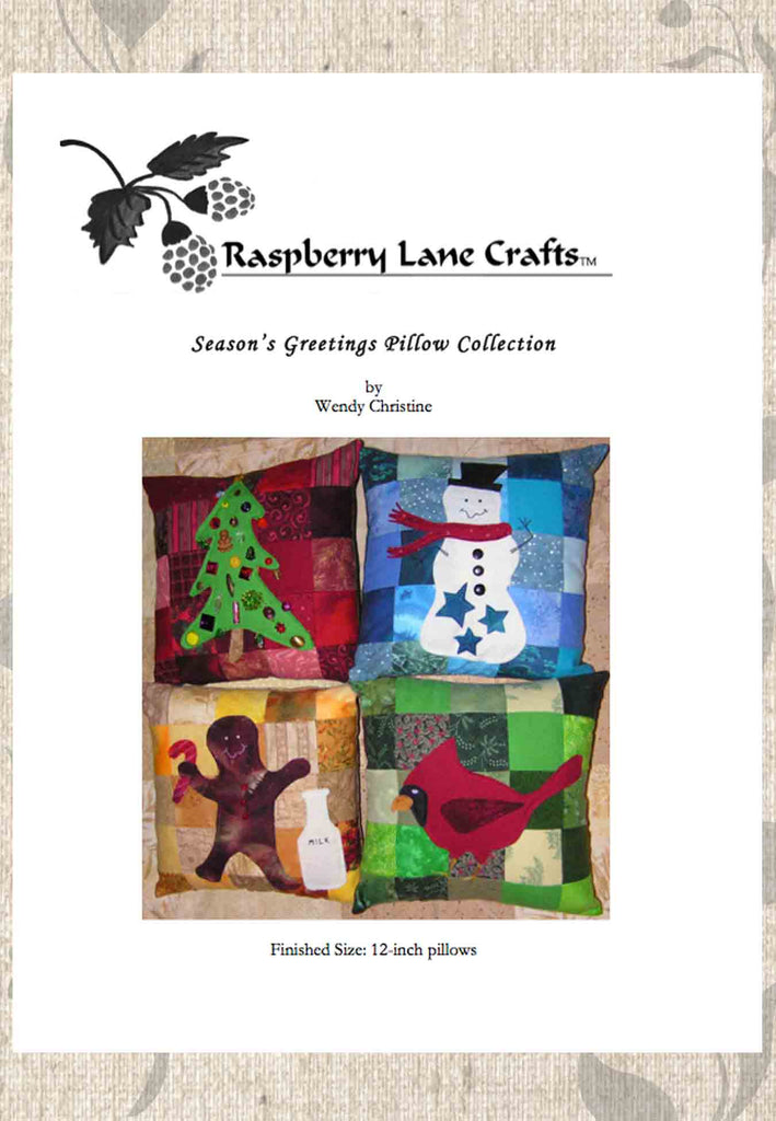 Seasons Greetings Pillow Collection sewing pattern digital download front page pictures the Raspberry Lane Crafts Logo and completed four pillows holiday tree, star snowman, sweet ginger man, and crimson cardinal.