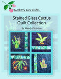 Stained Glass Cactus Quilt Collection Download Book by Wendy Christine