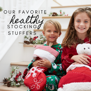 Our favorite HEALTHY stocking stuffers!