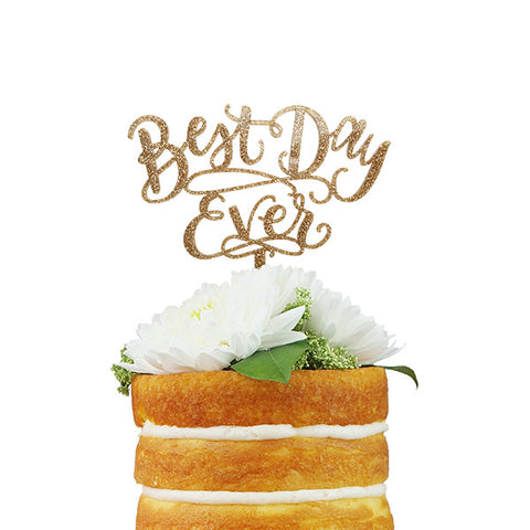 Best Day Ever Cake Topper - Gold