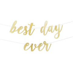 Best Day Ever Script Glitter Banner