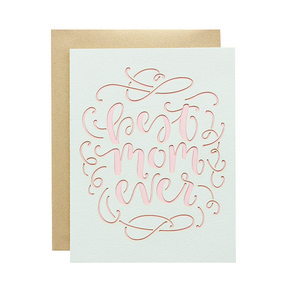 Best Mom Ever Laser Cut Card