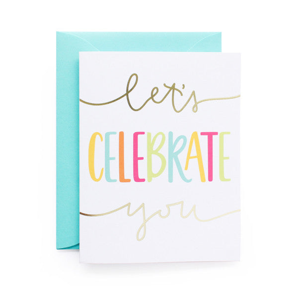 Let's Celebrate You Foil Card