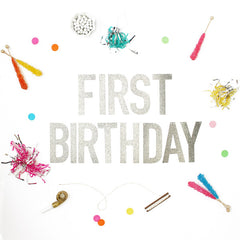 FIRST BIRTHDAY Glitter Banner