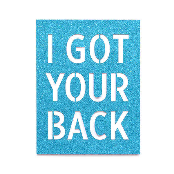 I Got Your Back Glitter Card