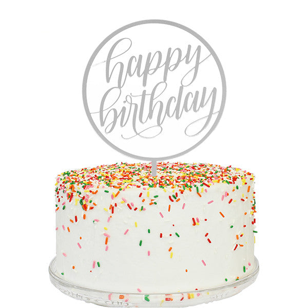 Happy Birthday Silver Mirror Cake Topper