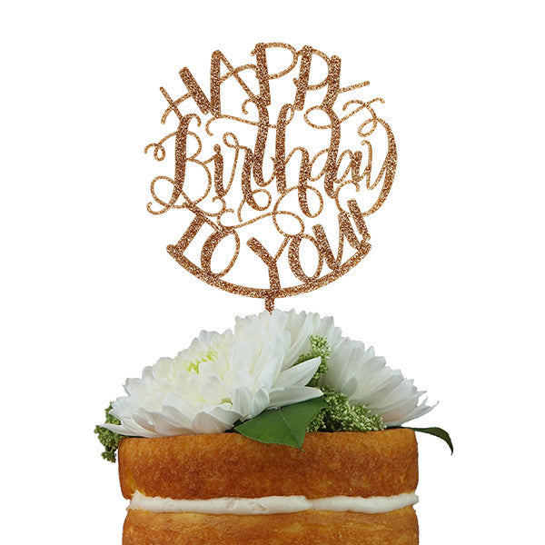Happy Birthday to You Glitter Cake Topper