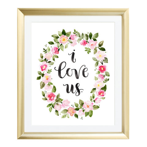 I Love Us Watercolor Art Print