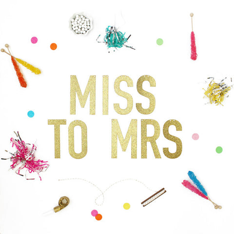 MISS TO MRS Glitter Banner