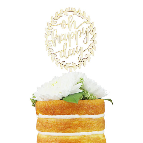 Oh Happy Day Cake Topper