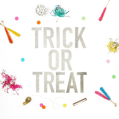 TRICK OR TREAT Glitter Banner