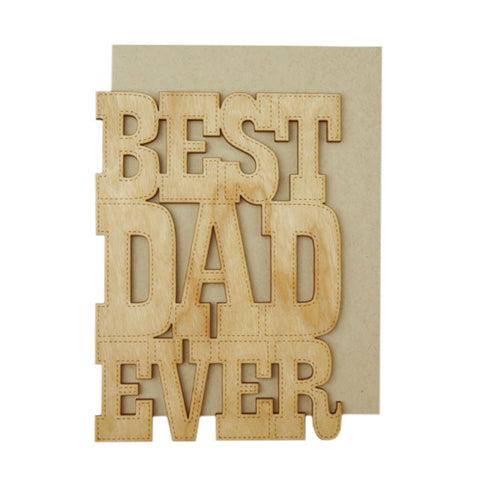 Best Dad Ever Thick Wood Card