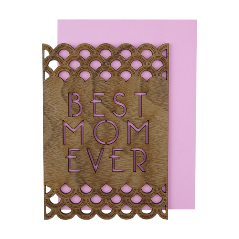 Best Mom Ever Thick Wood Card