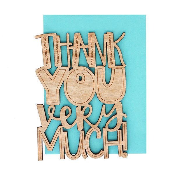 Thank You Very Much Thick Wood Card