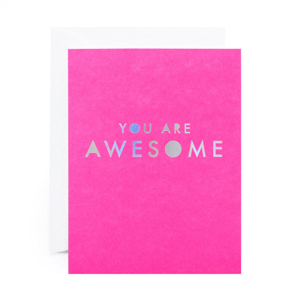 You Are Awesome Foil Card