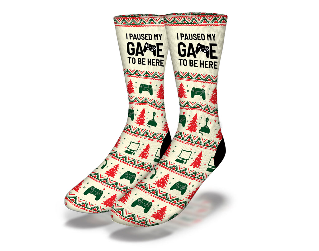 I Paused My Game To Be Here Christmas Socks